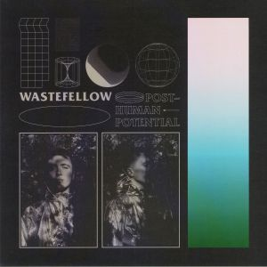 WASTEFELLOW - Post Human Potential