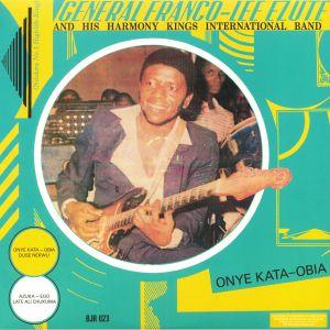 GENERAL FRANCO LEE EZUTE & HIS HARMONY INTERNATIONAL BAND - Onye Kata Obia (reissue)