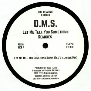 DMS - Let Me Tell You Somethinn Remixes