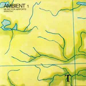 ENO, Brian - Ambient 1: Music For Airports (reissue)