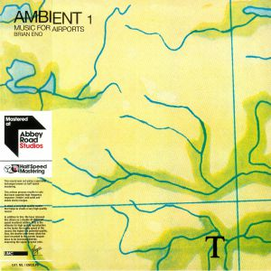 ENO, Brian - Ambient 1: Music For Airports (half speed remastered)