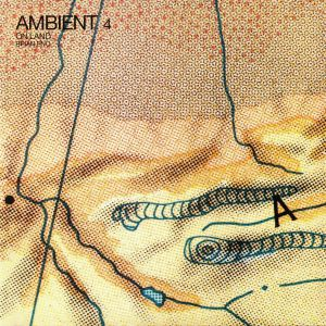 ENO, Brian - Ambient 4: On Land (reissue)