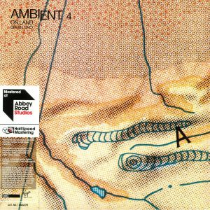 ENO, Brian - Ambient 4: On Land (half speed remastered)