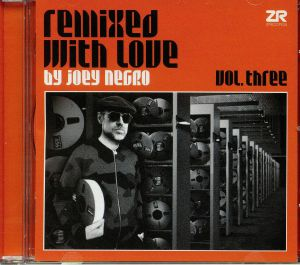 NEGRO, Joey/VARIOUS - Remixed With Love By Joey Negro Vol 3