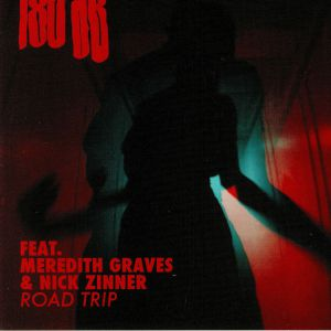 180BD feat MEREDITH GRAVES/NICK ZINNER - Road Trip