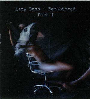 BUSH, Kate - Remastered Part I