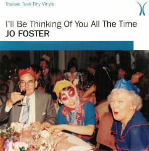 FOSTER, Jo - I'll Be Thinking Of You All The Time