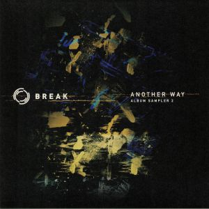 BREAK - Another Way: Album Sampler 2