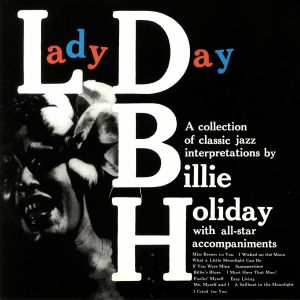 HOLIDAY, Billie - Lady Day (reissue)
