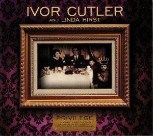 CULTER, Ivor/LINDA HIRST - Privilege
