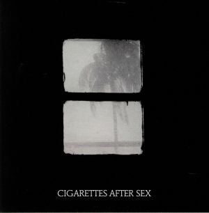 CIGARETTES AFTER SEX - Crush