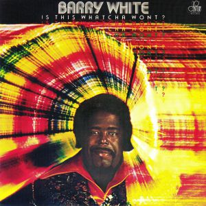 WHITE, Barry - Is This Whatcha Wont? (remastered)