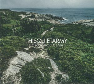THISQUIETARMY - The Body & The Earth