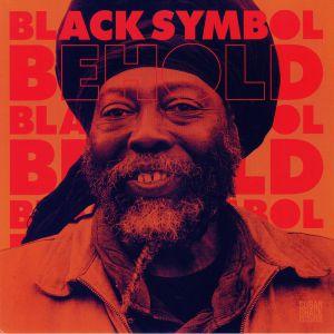 BLACK SYMBOL - Behold