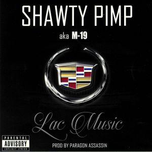 SHAWTY PIMP aka M 19 - Lac Music