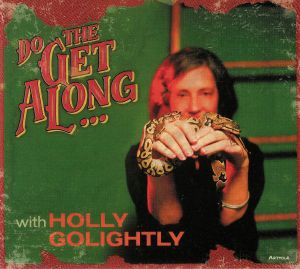 GOLIGHTLY, Holly - Do The Get Along