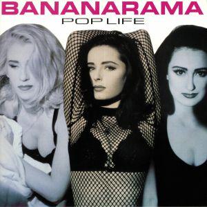 BANANARAMA - Pop Life (reissue)