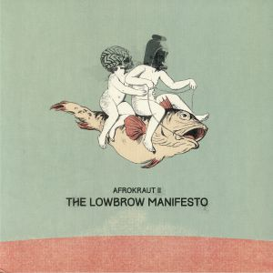 NESSELHAUF, David - Afrokraut II: The Lowbrow Manifesto