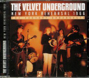 VELVET UNDERGROUND, The - New York Rehearsal 1966