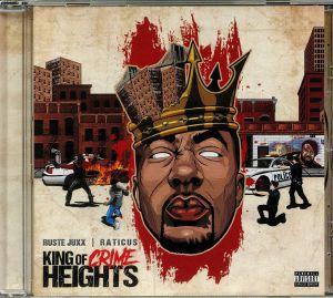 RUSTE JUXX/RATICUS - King Of Crime Heights