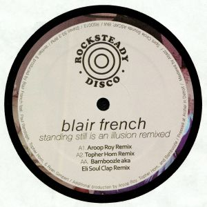 FRENCH, Blair - Standing Still Is An Illusion Remixed