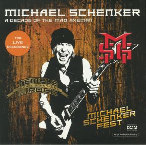 SCHENKER, Michael - A Decade Of The Mad Axeman: The Live Recordings
