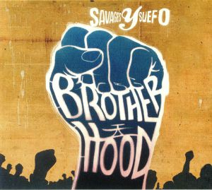 SAVAGES Y SUEFO - Brotherhood