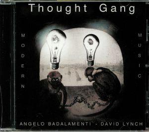THOUGHT GANG aka DAVID LYNCH/ANGELO BADALAMENTI - Thought Gang