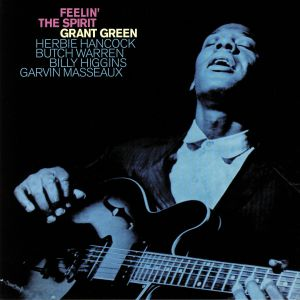 GREEN, Grant - Feelin' The Spirit (Deluxe Edition)