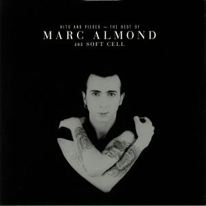 ALMOND, Marc/SOFT CELL - Hits & Pieces: The Best Of Marc Almond & Soft Cell