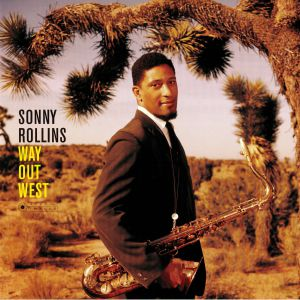 ROLLINS, Sonny - Way Out West