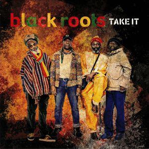 BLACK ROOTS - Take It