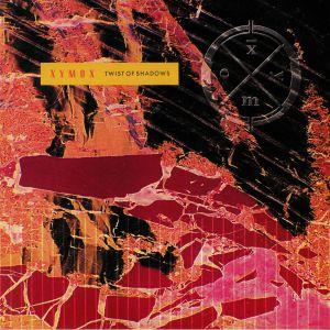 XYMOX - Twist Of Shadows (reissue)