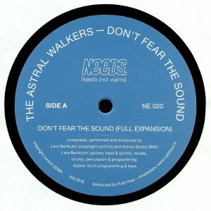 ASTRAL WALKERS, The - Don't Fear The Sound