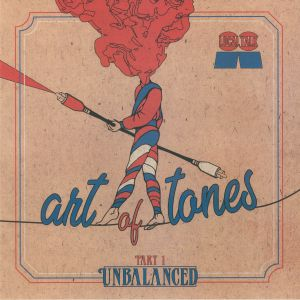 ART OF TONES - Unbalanced Part 1