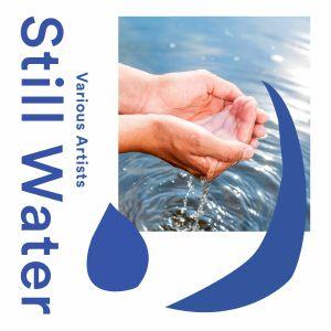 VARIOUS - Still Water