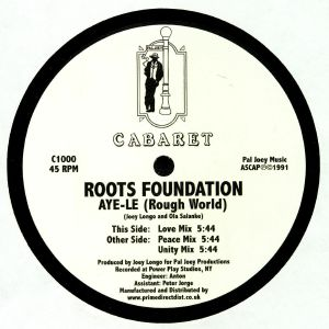 ROOTS FOUNDATION - Aye Le (Rough World)