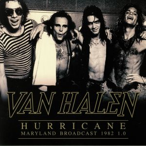 VAN HALEN - Hurricane: Maryland Broadcast 1982 1.0