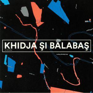 KHIDJA/MIHAI BALABAS - Khidja Si Balabas