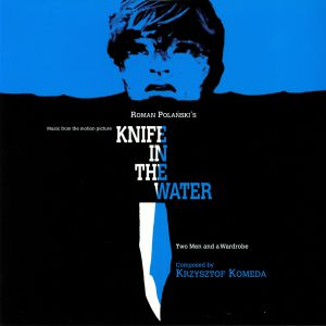 KOMEDA, Krzysztof - Knife In The Water (Soundtrack)