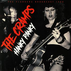 CRAMPS, The - Hanky Panky: The Flanders Broadcast 1996