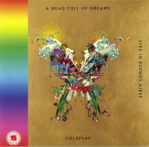 COLDPLAY - A Head Full Of Dreams/Live In Buenos Aires/Live In Sao Paulo