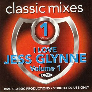 VARIOUS - Classic Mixes: I Love Jess Glynne Vol 1 (Strictly DJ Only))