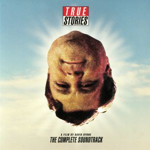 BYRNE, David/VARIOUS - The Complete True Stories Soundtrack