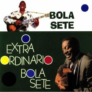 BOLA SETE - O Extraordinario Bola Sete