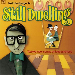 HAMBURGER,  Neil - Still Dwelling