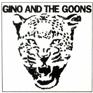 GINO & THE GOONS - I Won't Fall In Love