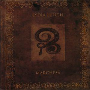 LUNCH, Lydia - Marchesa