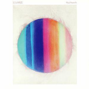 SOLARIZE - Nachtwerk (1991-1998)