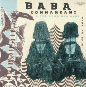 BABA COMMANDANT/THE MANDINGO BAND - Siri Ba Kele